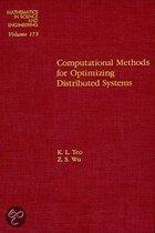Computational Methods for Optimizing Distributed Systems