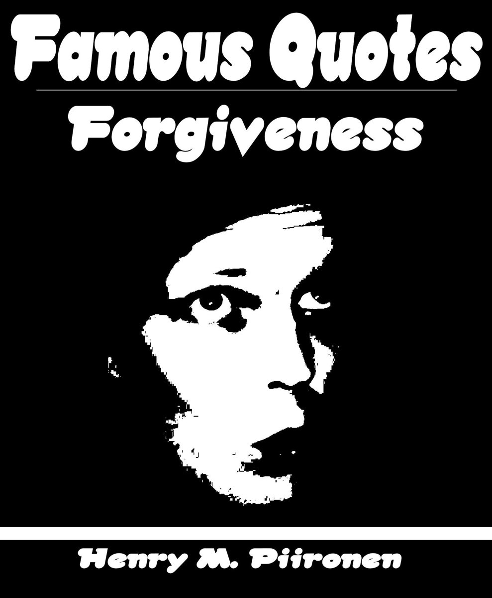 Famous Quotes on Forgiveness