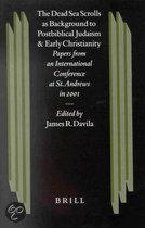 The Dead Sea Scrolls As Background to Postbiblical Judaism and Early Christianity