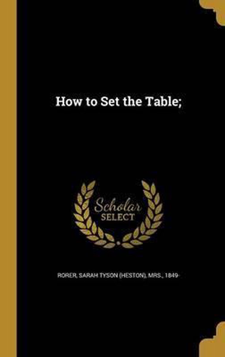 How to Set the Table;