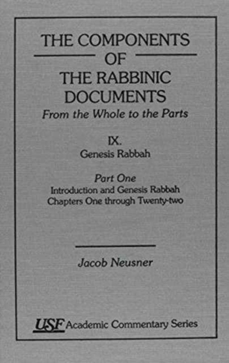 Components of the Rabbinic Documents, from the Whole to the Parts