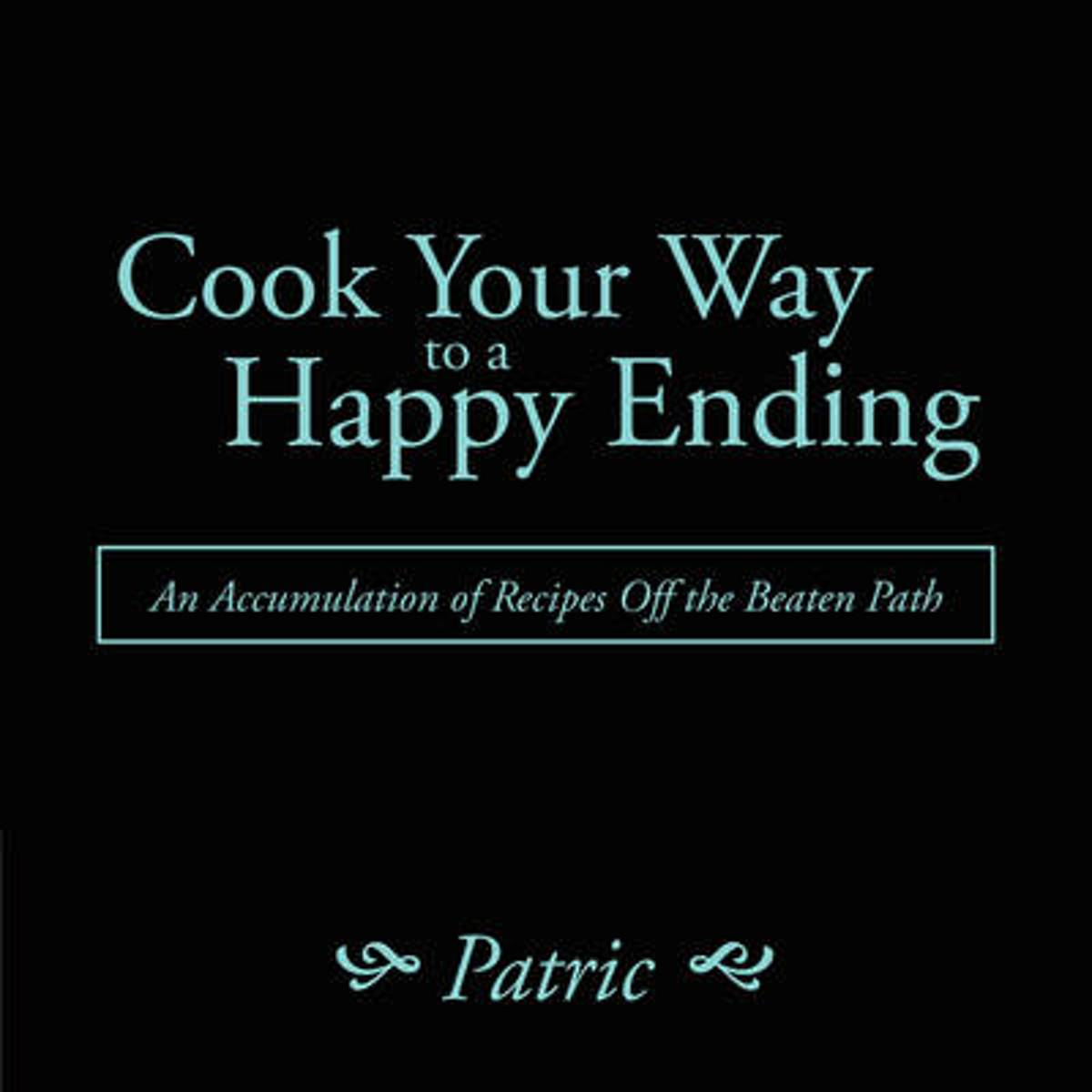 Cook Your Way to a Happy Ending