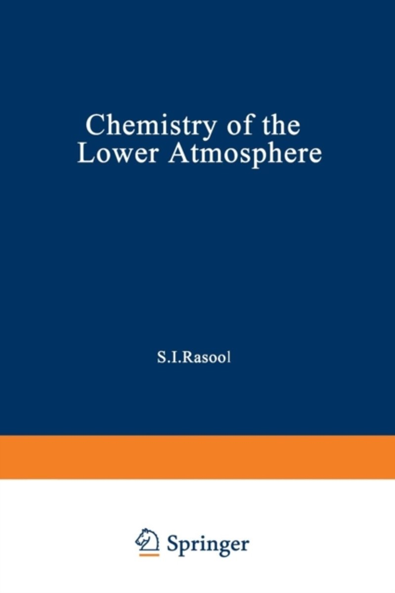 Chemistry of the Lower Atmosphere