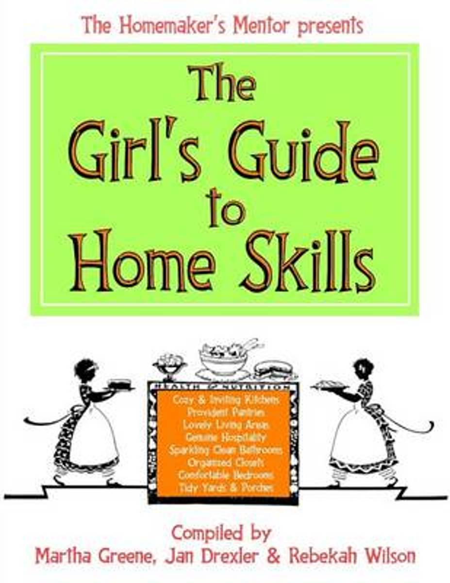 The Girl's Guide to Home Skills
