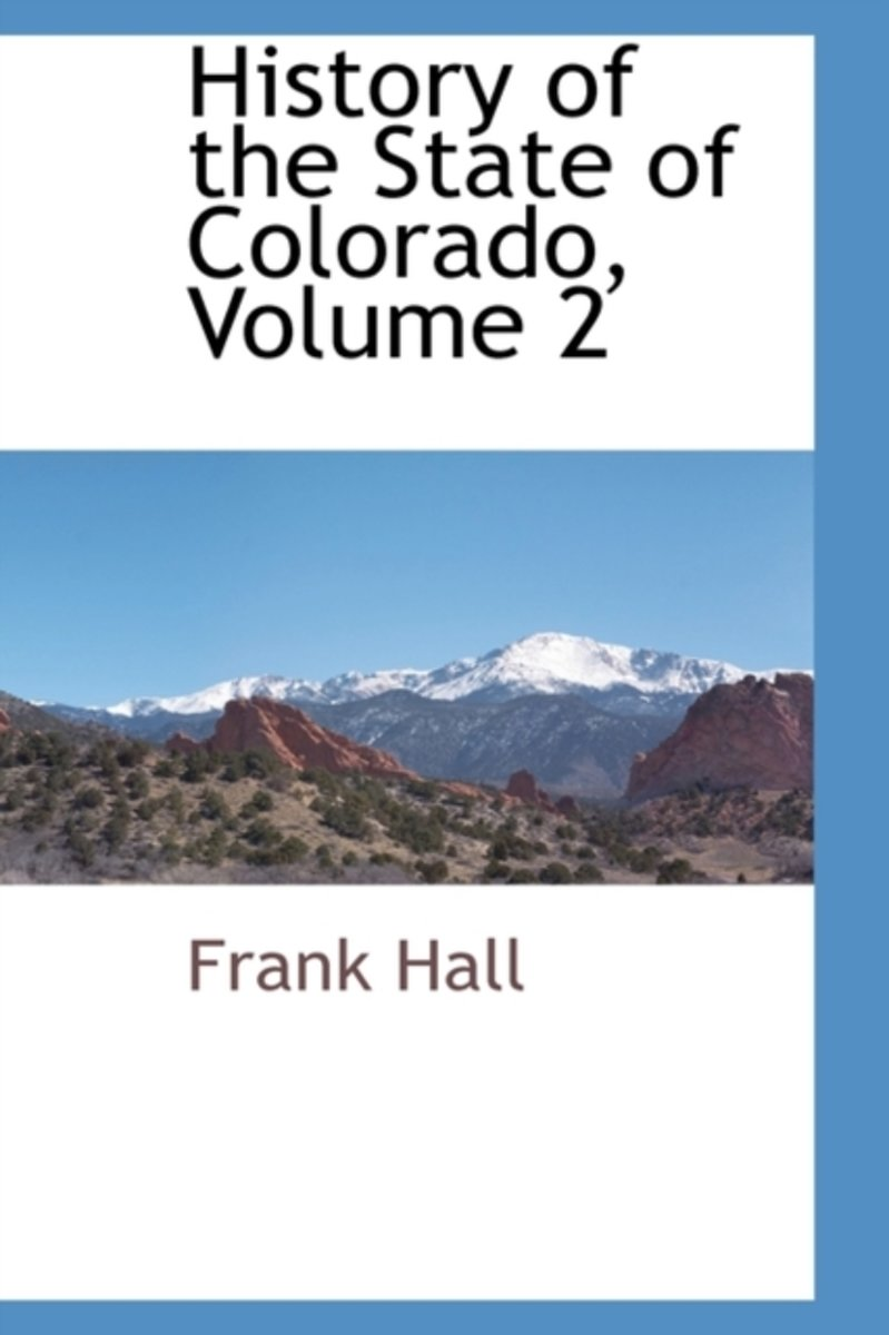 History of the State of Colorado, Volume 2