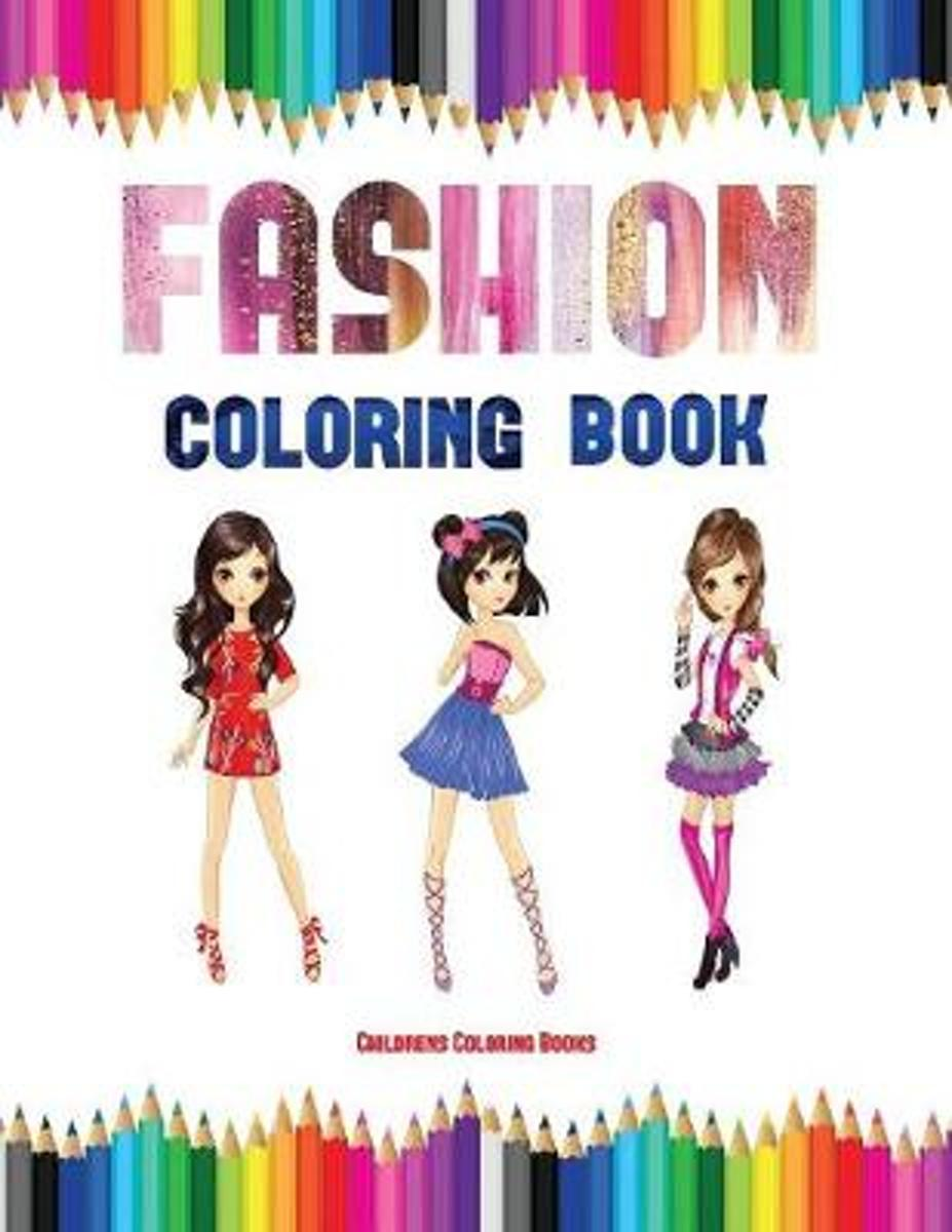 Childrens Coloring Books (Fashion Coloring Book)