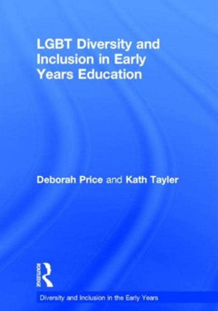LGBT Diversity and Inclusion in Early Years Education