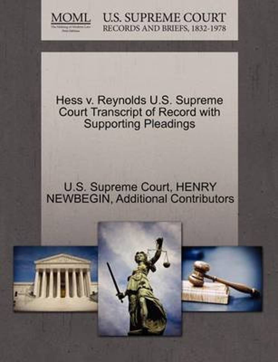 Hess V. Reynolds U.S. Supreme Court Transcript of Record with Supporting Pleadings