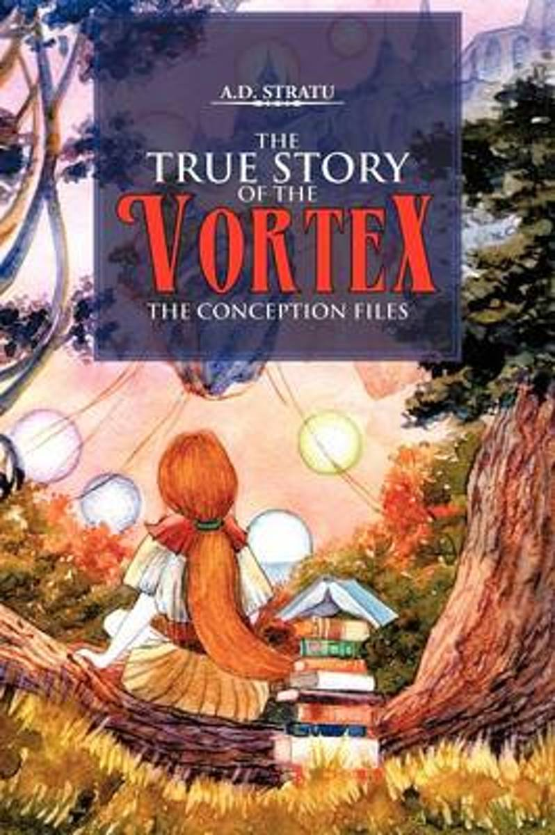 The True Story of the Vortex - The Conception Files