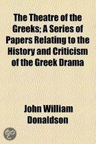 The Theatre Of The Greeks