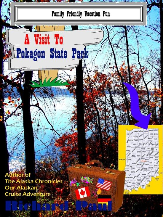A Visit to Pokagon State Park