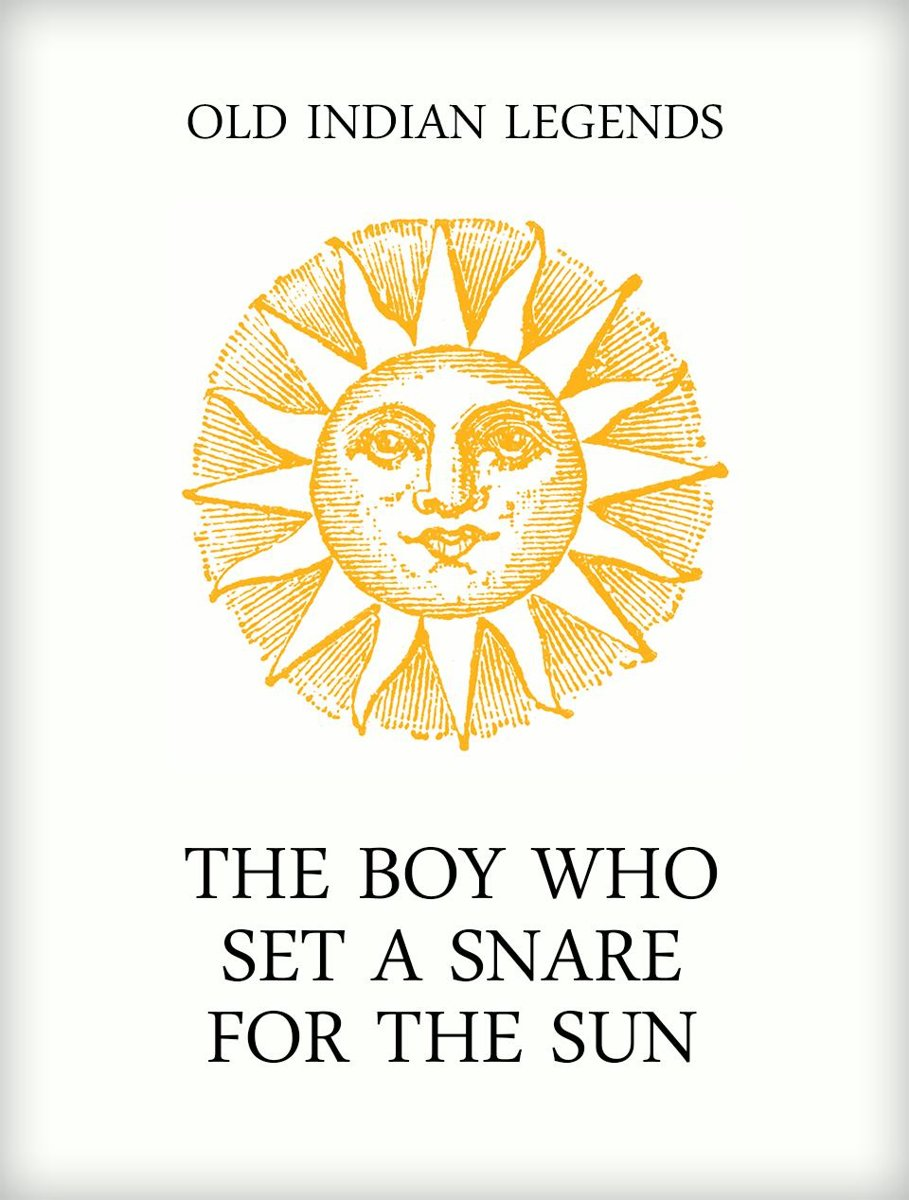 The Boy who Set a Snare for the Sun