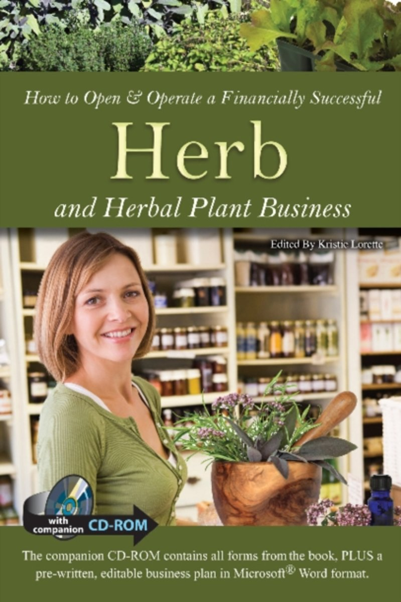 How to Open & Operate a Financially Successful Herb & Herbal Plant Business