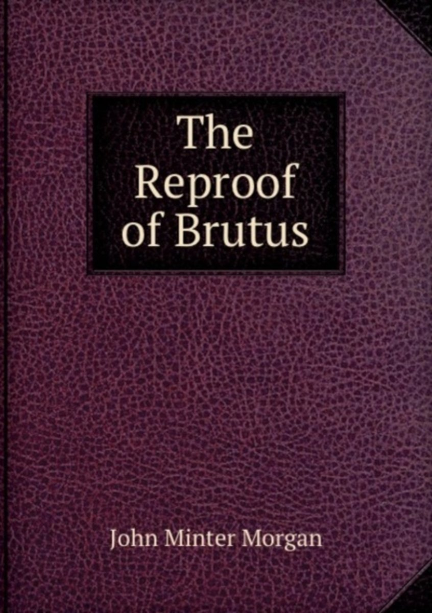 The Reproof of Brutus