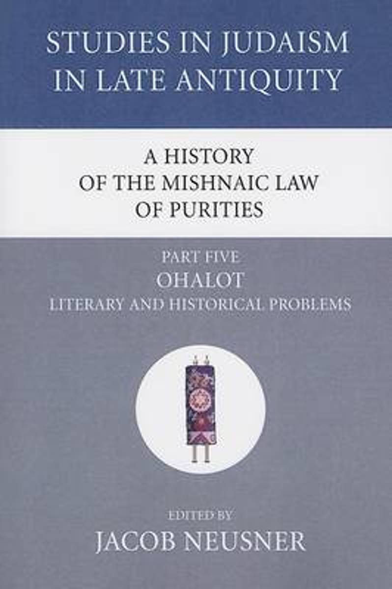 A History of the Mishnaic Law of Purities, Part 5