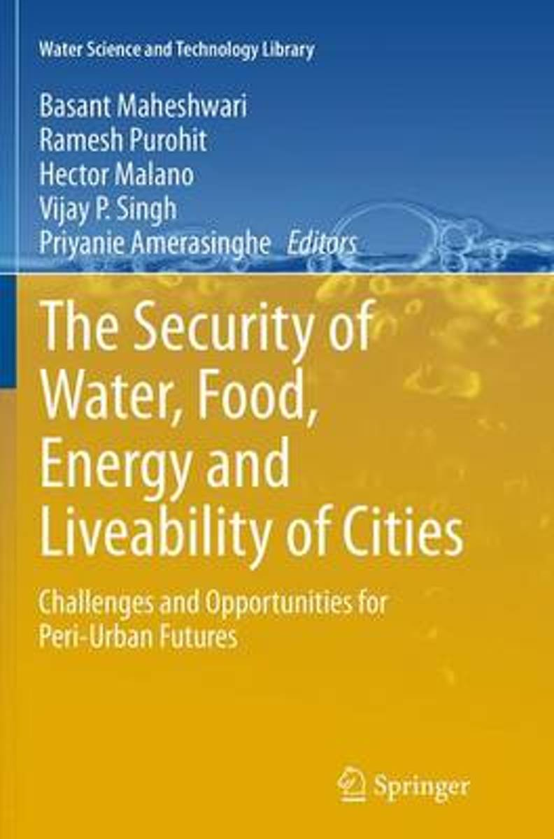The Security of Water, Food, Energy and Liveability of Cities