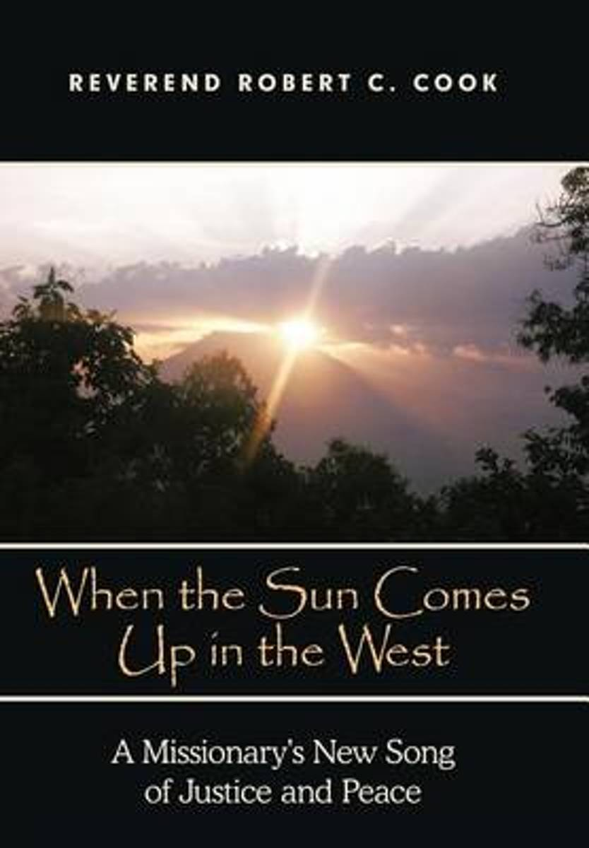When The Sun Comes Up in the West