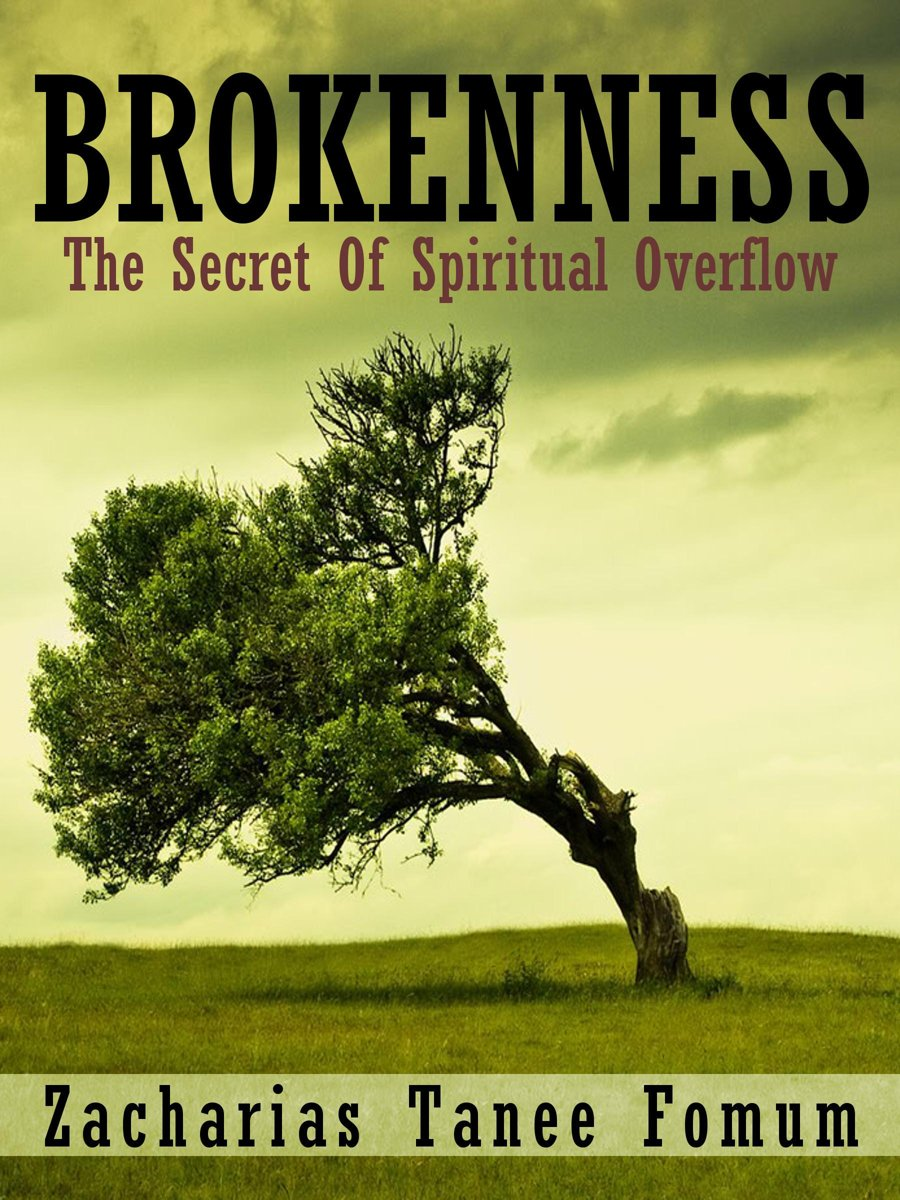 Brokenness: The Secret Of Spiritual Overflow