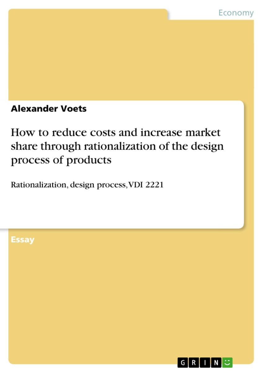 How to reduce costs and increase market share through rationalization of the design process of products