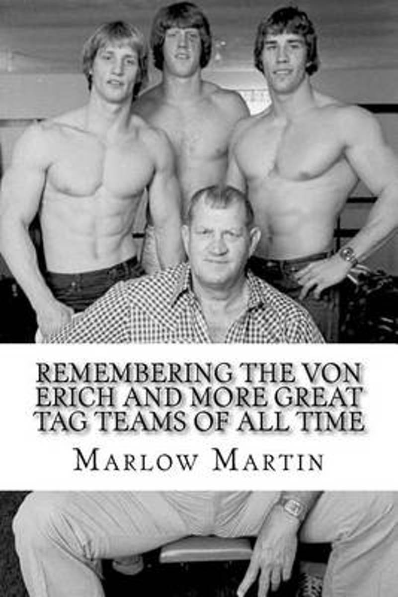 Remembering the Von Erich and More Great Tag Teams of All Time