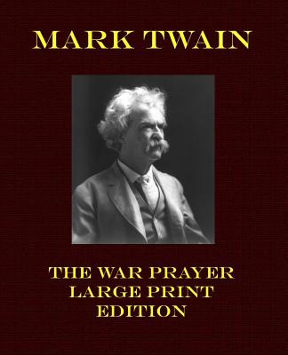 The War Prayer - Large Print Edition