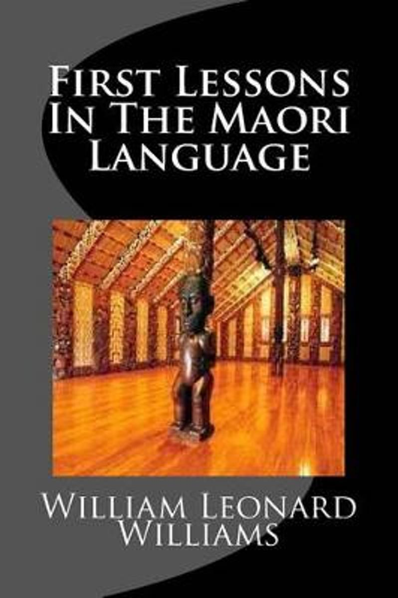 First Lessons in the Maori Language