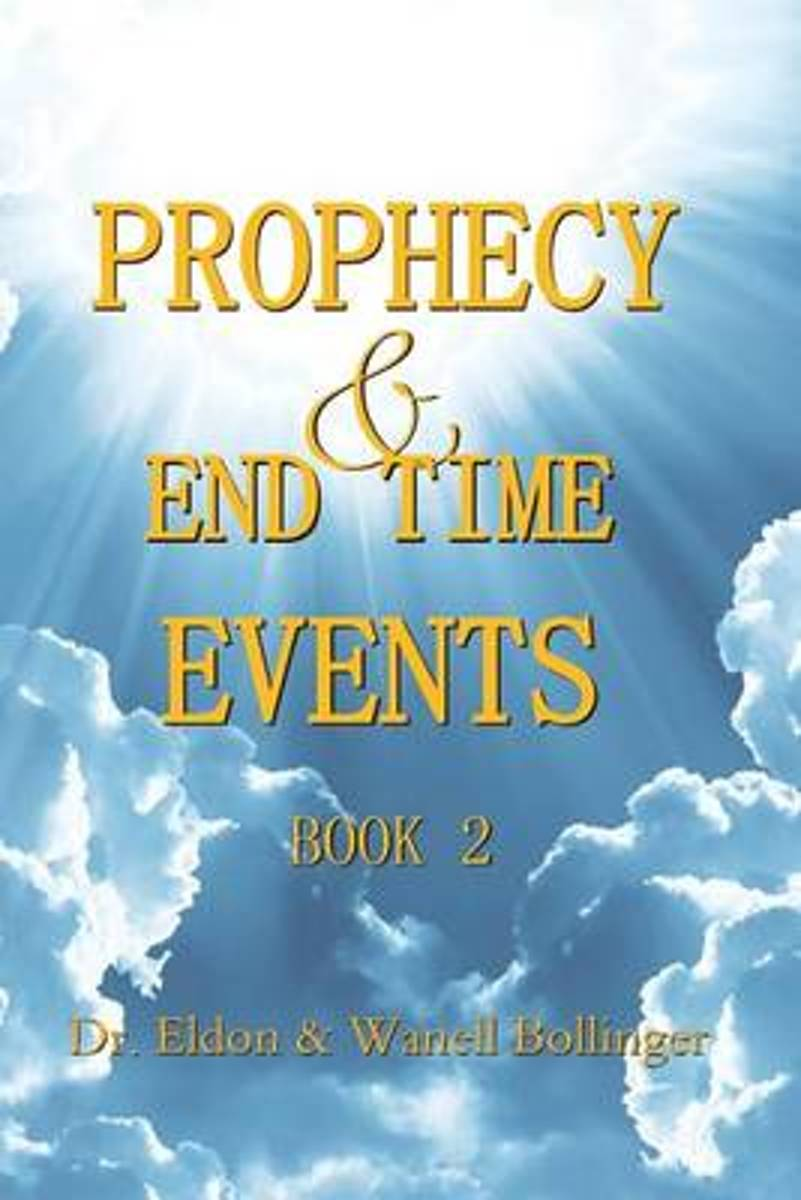 Prophecy & End Time Events - Book 2