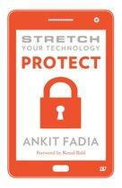 Stretch Your Technology Protect