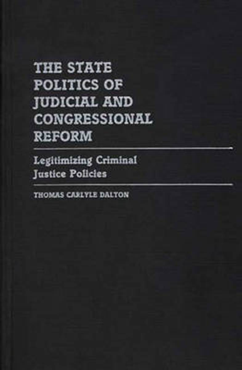 The State Politics of Judicial and Congressional Reform