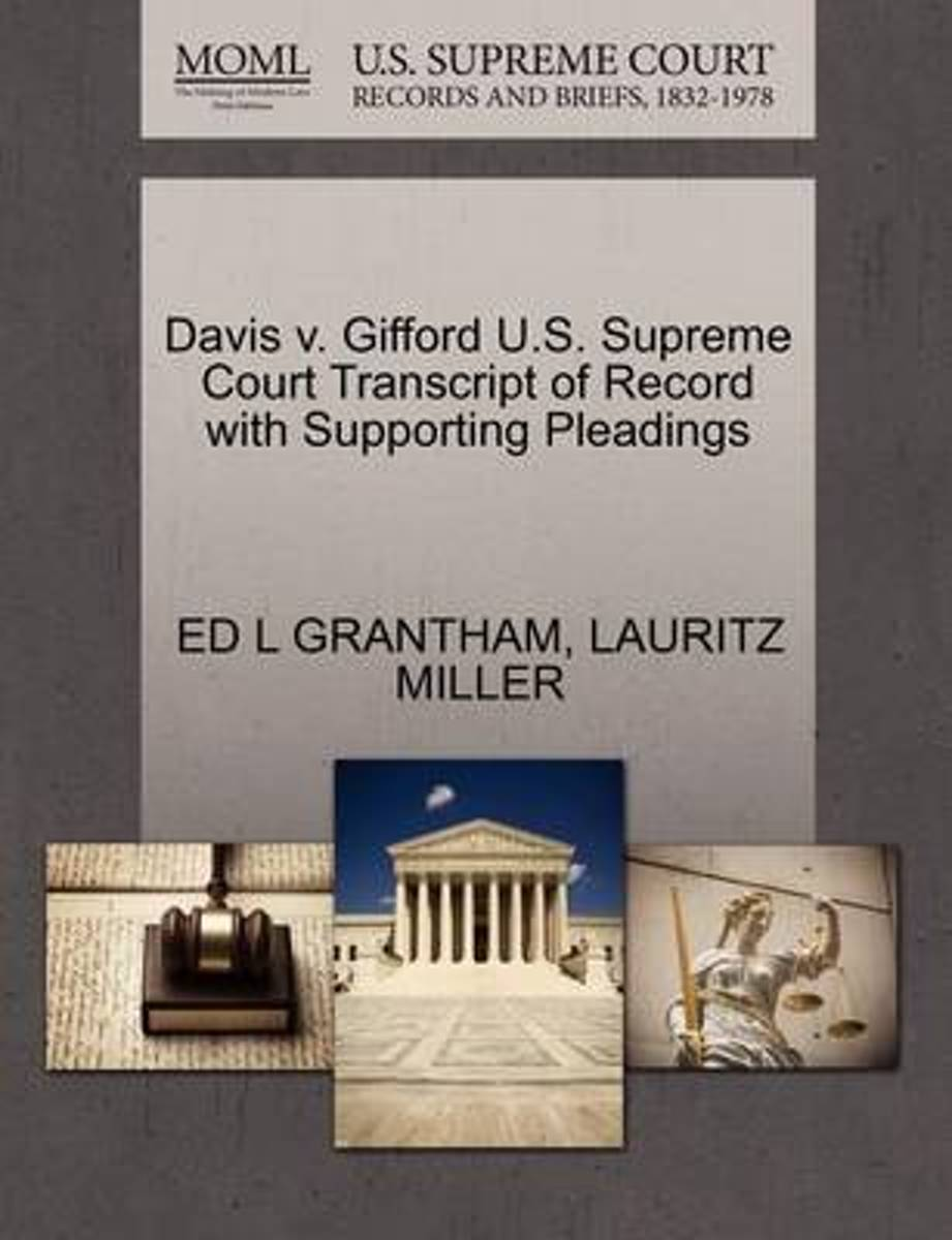 Davis V. Gifford U.S. Supreme Court Transcript of Record with Supporting Pleadings