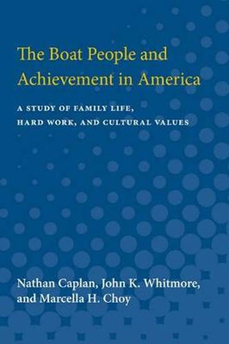 The Boat People and Achievement in America