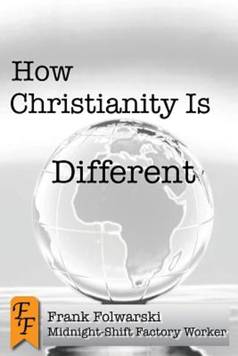 How Christianity Is Different
