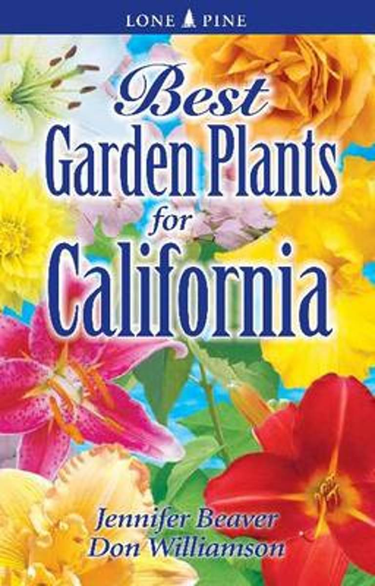 Best Garden Plants of California