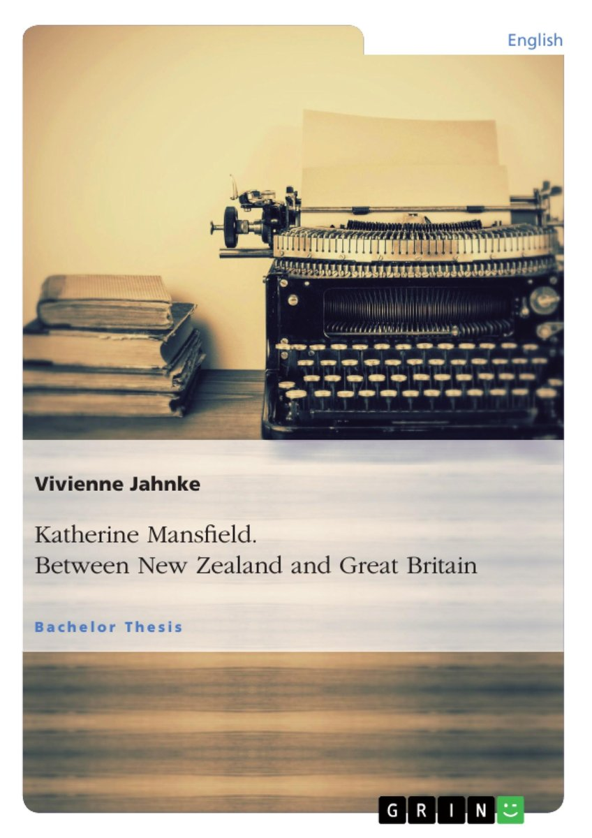 Katherine Mansfield. Between New Zealand and Great Britain