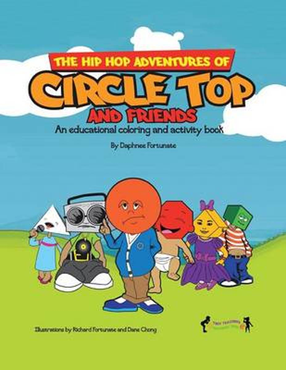 The Hip Hop Adventures of Circle Top and Friends