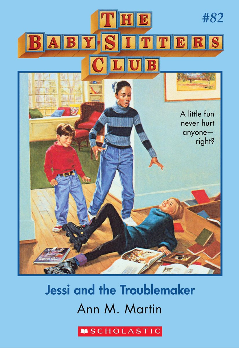 The Baby-Sitters Club #82: Jessi and the Troublemaker