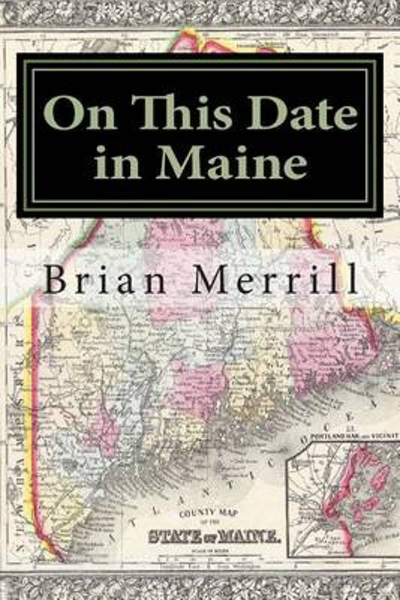 On This Date in Maine