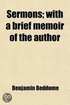 Sermons; With a Brief Memoir of the Author. with a Brief Memoir of the Author