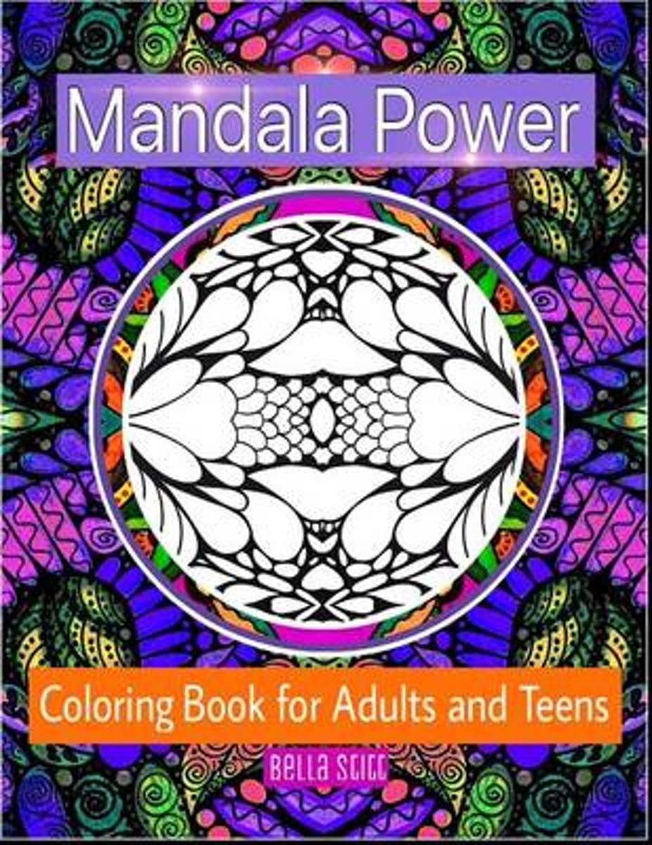 Mandala Power Coloring Book for Adults and Teens