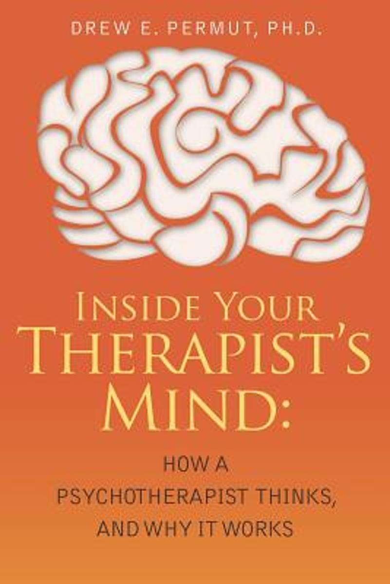 Inside Your Therapist's Mind