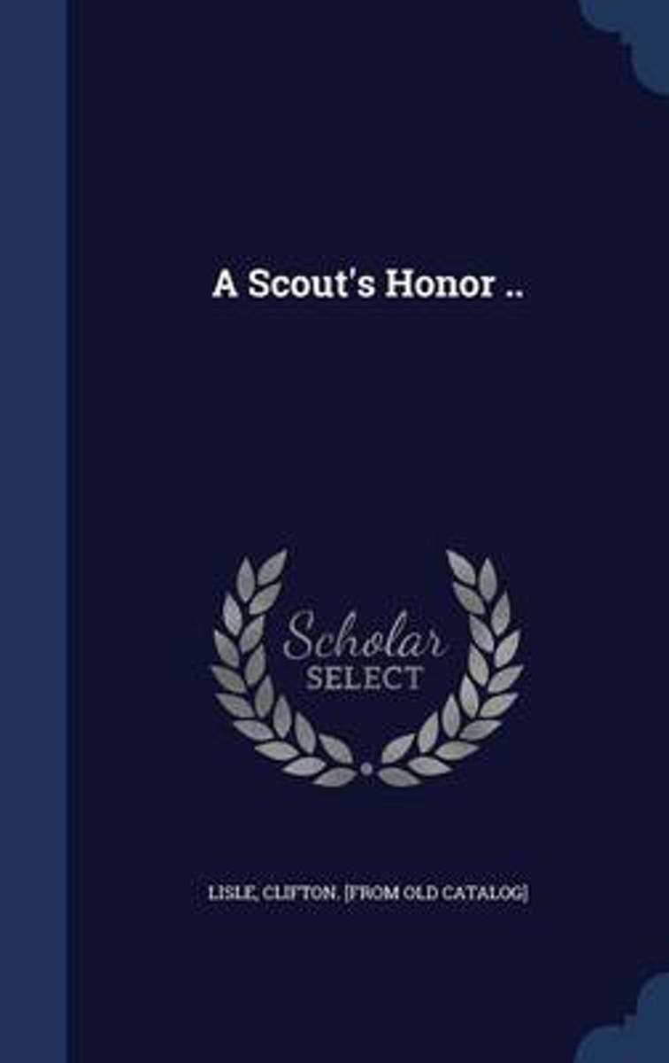 A Scout's Honor ..