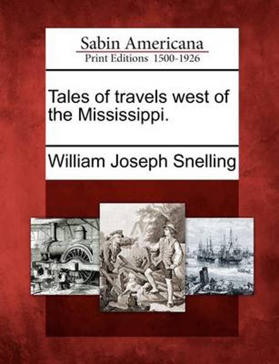 Tales of Travels West of the Mississippi.