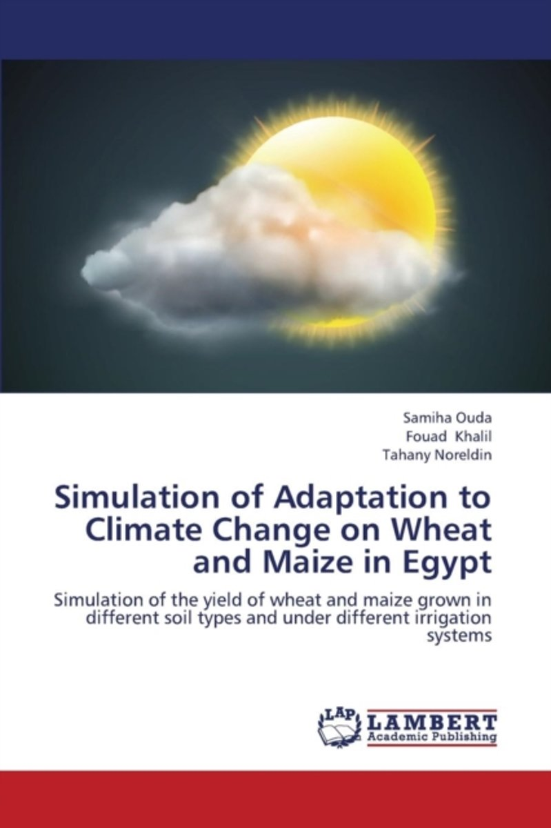 Simulation of Adaptation to Climate Change on Wheat and Maize in Egypt