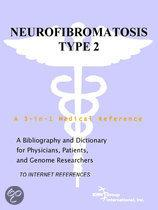 Neurofibromatosis Type 2 - a Bibliography and Dictionary for Physicians, Patients, and Genome Researchers