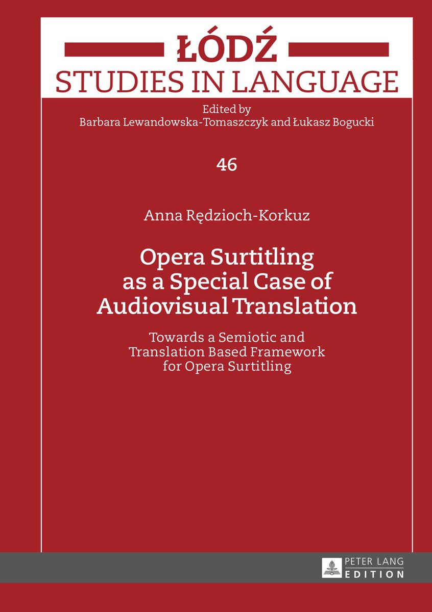 Opera Surtitling as a Special Case of Audiovisual Translation