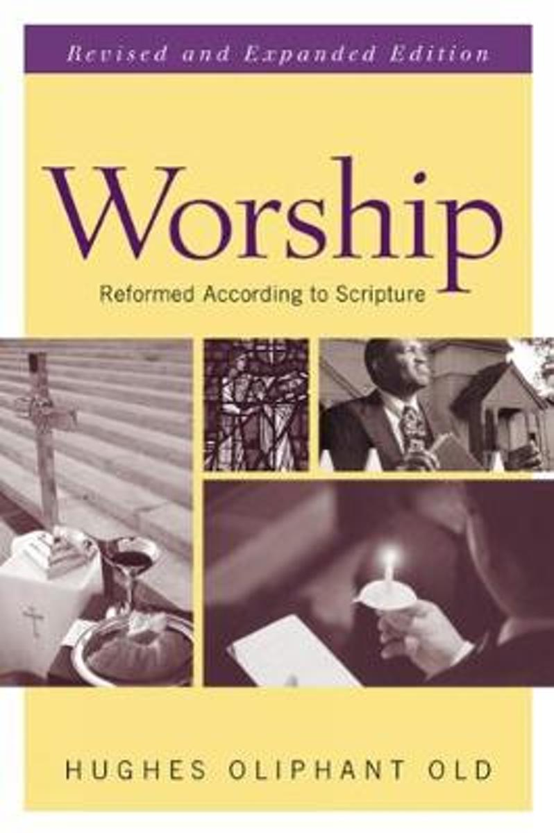 Worship, Revised and Expanded Edition