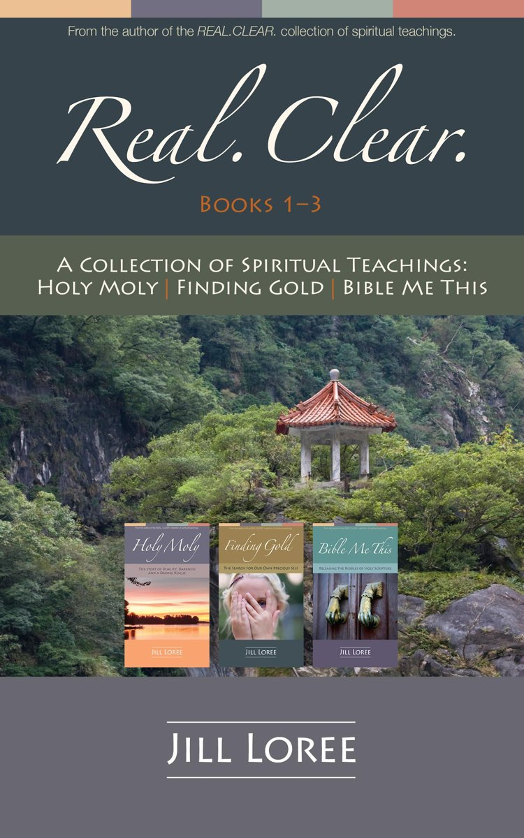 Real.Clear.: A Three-Book Collection of Spiritual Teachings
