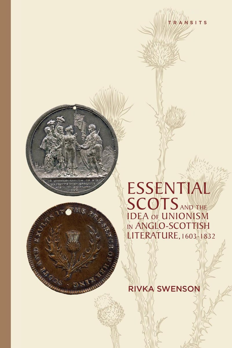 Essential Scots and the Idea of Unionism in Anglo-Scottish Literature, 1603–1832