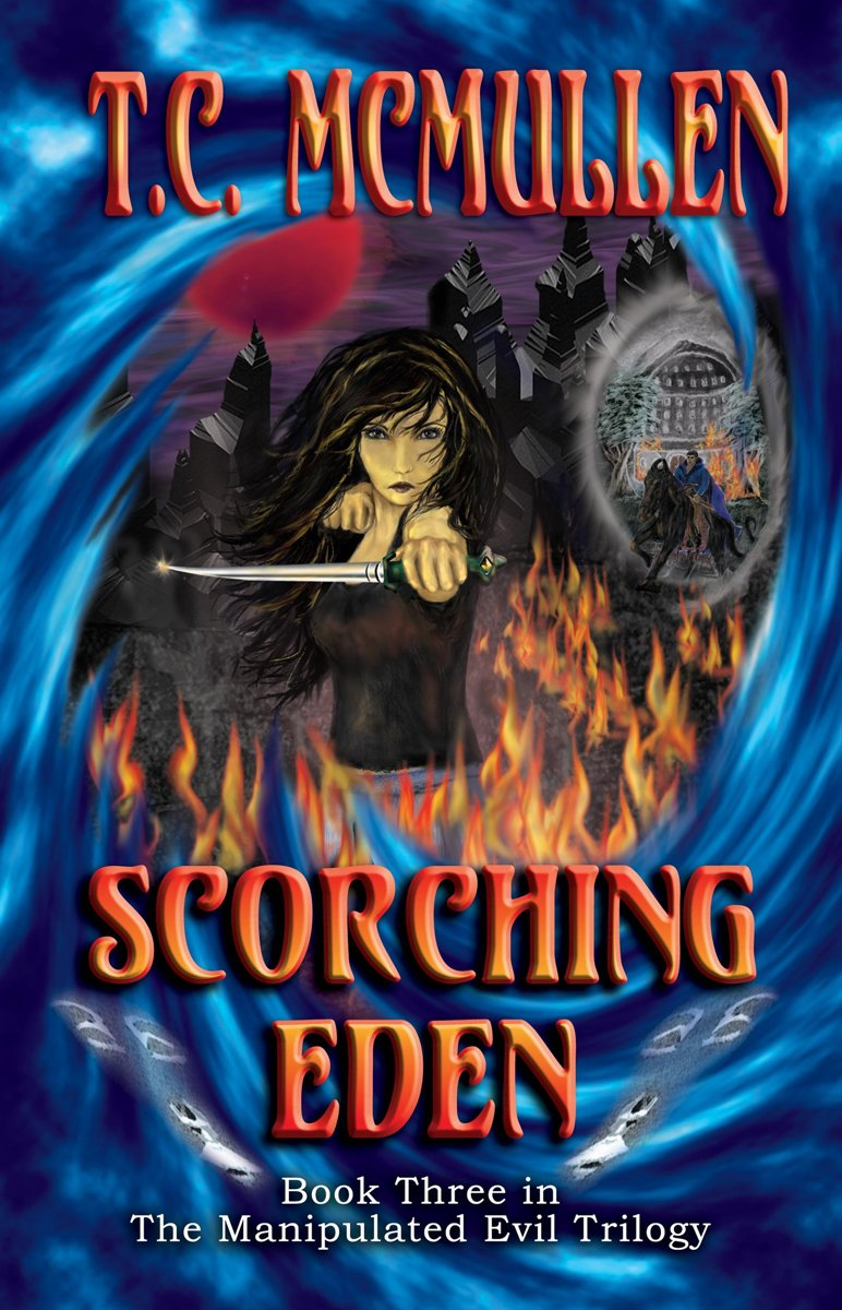 Scorching Eden: Book Three of the Manipulated Evil Trilogy