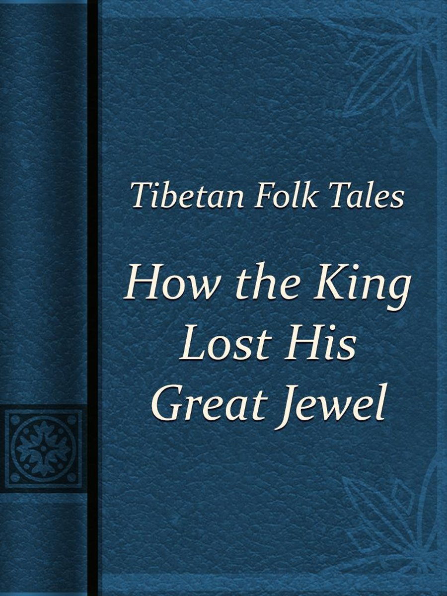 How the King Lost His Great Jewel